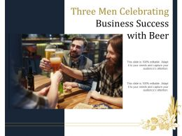 Three Men Celebrating Business Success With Beer