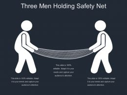 Three Men Holding Safety Net