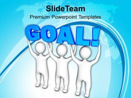 Three Men Join Forces To Lift The Word Goal Success Powerpoint Templates Ppt Themes And Graphics 0113