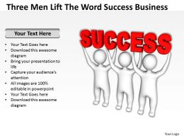 Three Men Lift The Word Success Business Ppt Graphic Icon