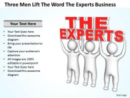 Three Men Lift The Word The Experts Business Ppt Graphic Icon