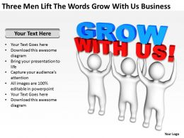Three Men Lift The Words Grow With Us Business Ppt Graphic Icon