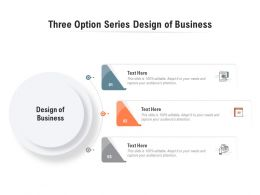 Three Option Series Design Of Business