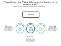 Three Overlapping Circles Slide For Artificial Intelligence In Business Credit Infographic Template