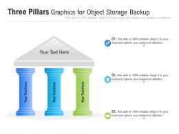 Three Pillars Graphics For Object Storage Backup Infographic Template