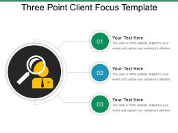 Three Point Client Focus Template Powerpoint Themes