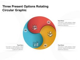 Three Present Options Rotating Circular Graphic