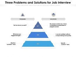 Three Problems And Solutions For Job Interview