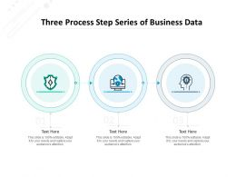 Three Process Step Series Of Business Data