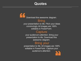 Three Quotes For Bring Capture Data Information Powerpoint Slides