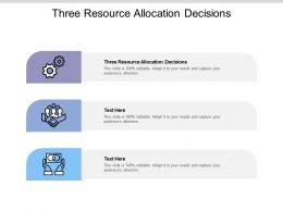 Three Resource Allocation Decisions Ppt Powerpoint Presentation Infographics Good Cpb