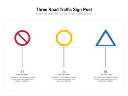 Three Road Traffic Sign Post