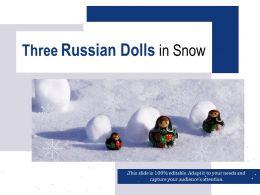 Three Russian Dolls In Snow