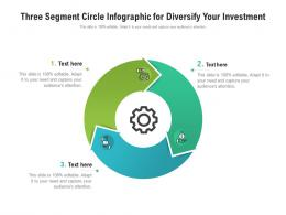 Three Segment Circle For Diversify Your Investment Infographic Template