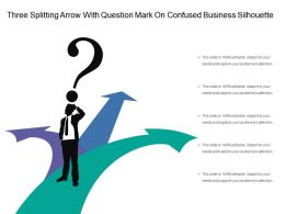 Three Splitting Arrow With Question Mark On Confused Business Silhouette