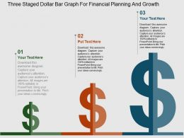 Three Staged Dollar Bar Graph For Financial Planning And Growth Flat Powerpoint Design