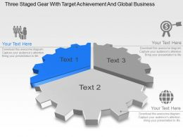 Three Staged Gear With Target Achievement And Global Business Ppt Template Slide
