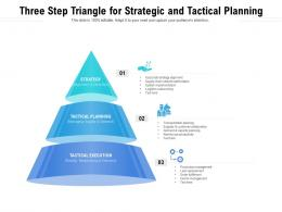 Three Step Triangle For Strategic And Tactical Planning