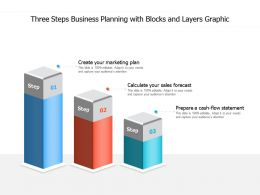 Three Steps Business Planning With Blocks And Layers Graphic