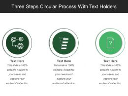 Three Steps Circular Process With Text Holders