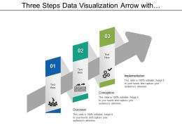 Three Steps Data Visualization Arrow With Discovery Conception And Implementation