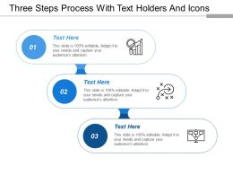 Three Steps Process With Text Holders And Icons