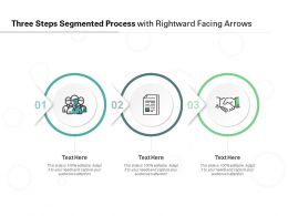 Three Steps Segmented Process With Rightward Facing Arrows