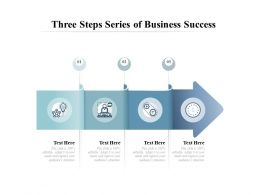 Three Steps Series Of Business Success