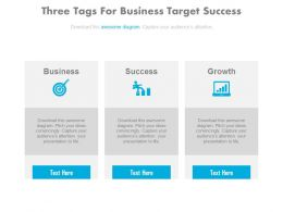Three Tags For Business Target Success And Growth Chart Powerpoint Slides