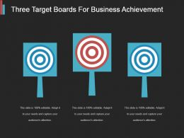 Three Target Boards For Business Achievement Ppt Slide Show
