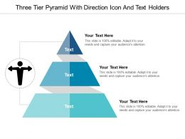 Three Tier Pyramid With Direction Icon And Text Holders