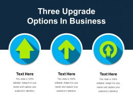 Three Upgrade Options In Business Ppt Images Gallery