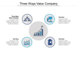 Three Ways Value Company Ppt Powerpoint Presentation Pictures Format Cpb