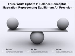 Three White Sphere In Balance Conceptual Illustration Representing Equilibrium An Precision