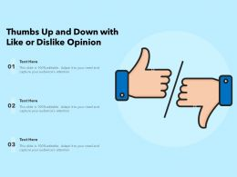 Thumbs Up And Down With Like Or Dislike Opinion