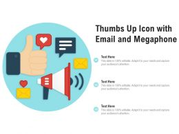 Thumbs Up Icon With Email And Megaphone