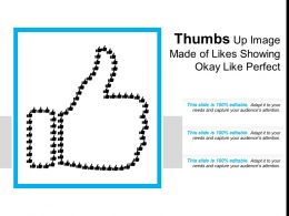 Thumbs Up Image Made Of Likes Showing Okay Like Perfect