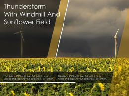 Thunderstorm With Windmill And Sunflower Field