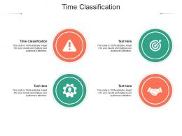 Time Classification Ppt Powerpoint Presentation Show Slide Download Cpb