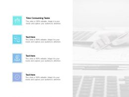 Time Consuming Tasks Ppt Powerpoint Presentation Model Graphics Design Cpb