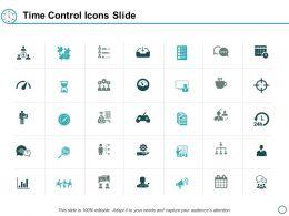 Time Control Icons Slide Measurement Management Ppt Powerpoint Presentation Inspiration Backgrounds