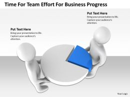 Time For Team Effort For Business Progress Ppt Graphics Icons Powerpoint