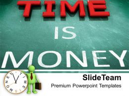 Time Is Money Business PowerPoint Templates PPT Themes And Graphics 0213