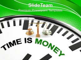 Time Is Money Concept Business Powerpoint Templates Ppt Themes And Graphics
