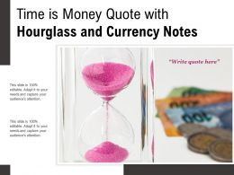Time Is Money Quote With Hourglass And Currency Notes
