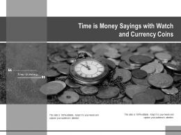 Time Is Money Sayings With Watch And Currency Coins