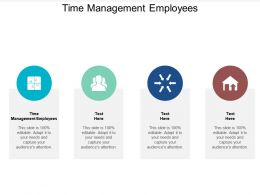 Time Management Employees Ppt Powerpoint Presentation Model Good Cpb