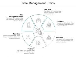 Time Management Ethics Ppt Powerpoint Presentation Show Inspiration Cpb