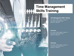 Time Management Skills Training Ppt Powerpoint Presentation Ideas Example Cpb