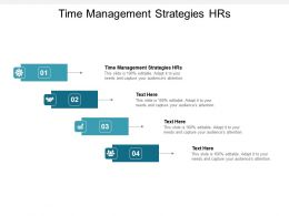 Time Management Strategies HRs Ppt Powerpoint Presentation Layouts File Formats Cpb